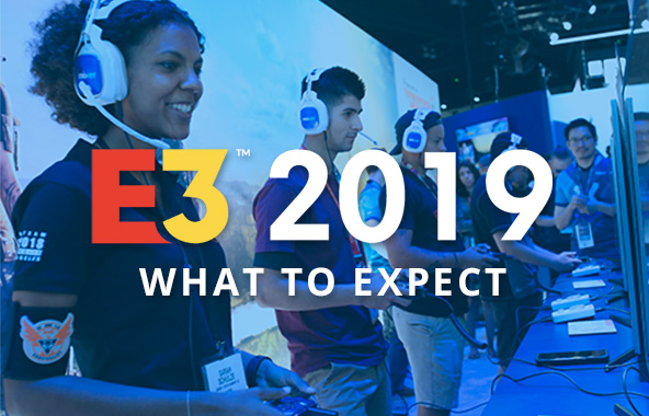 What To Expect At E3 2019