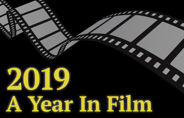 2019: A Year In Film