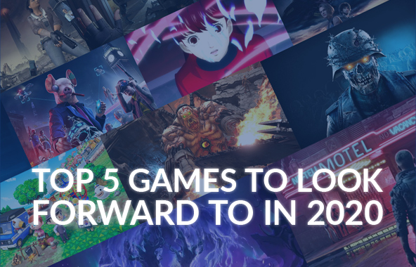Top 5 Games To Look Forward To In 2020