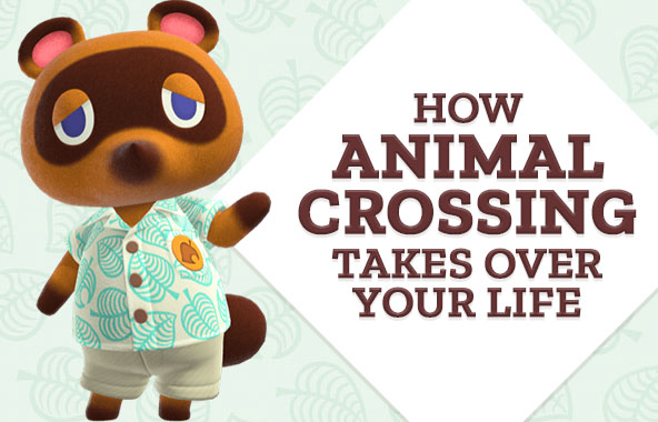 How Animal Crossing Takes Over Your Life.