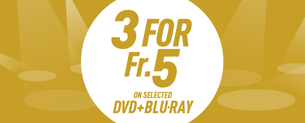 3 for Fr.5 on Selected DVD & Blu-ray