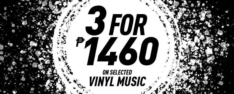 3 for ₱1,460 on Selected Vinyl Music