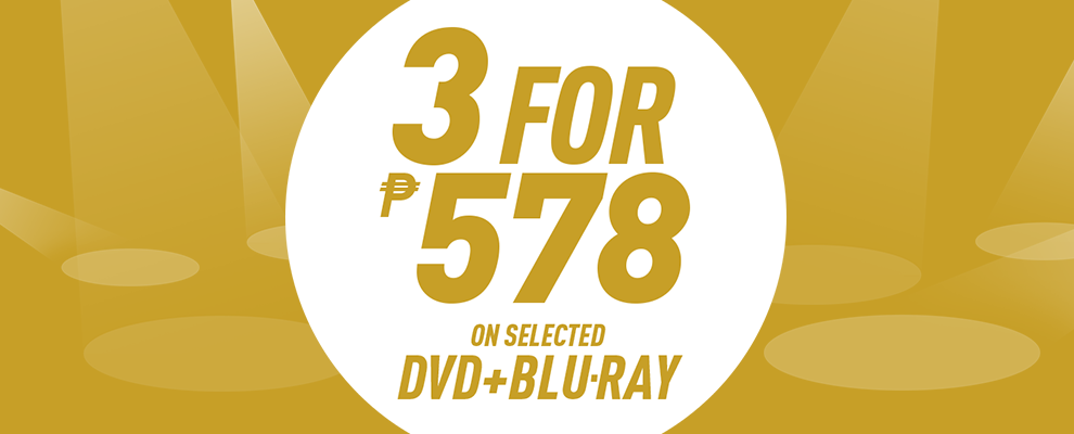 3 for ₱578 on Selected DVD & Blu-ray
