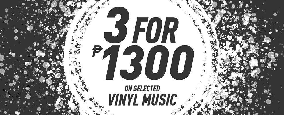 3 for ₱1,300 on Selected Vinyl Music