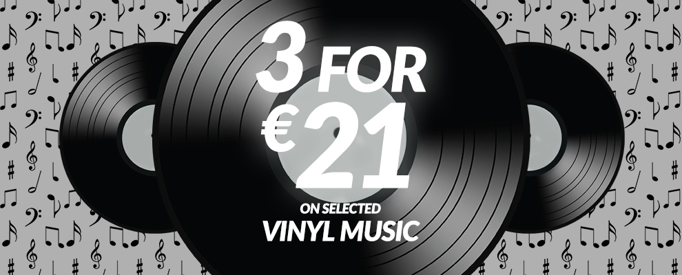 3 for €21 on Selected Vinyl Music