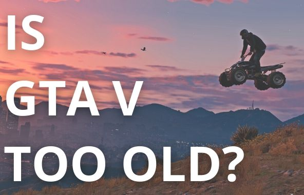 IS GTA V TOO OLD FOR THE PS5?