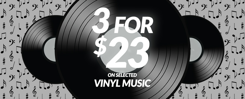 3 for $23 on Selected Vinyl Music