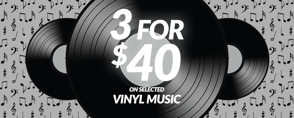 3 for $40 on Selected Vinyl Music