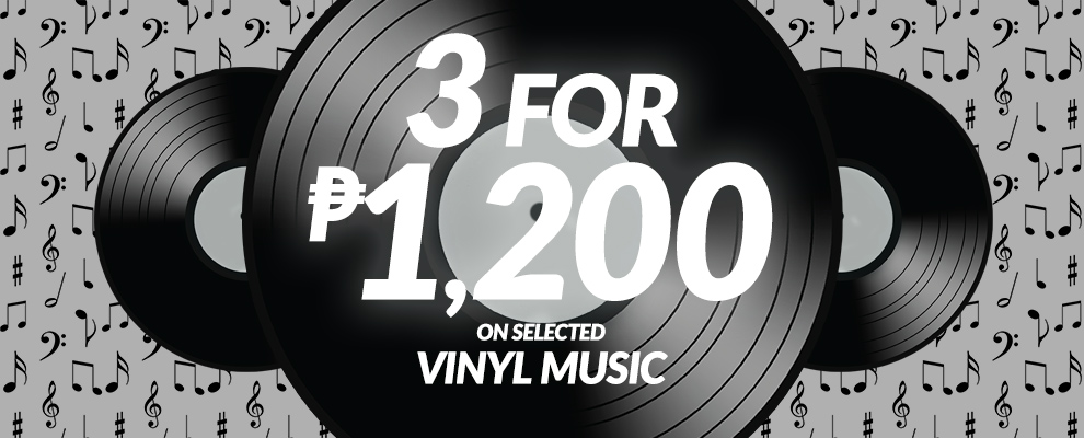 3 for ₱1,200 on Selected Vinyl Music
