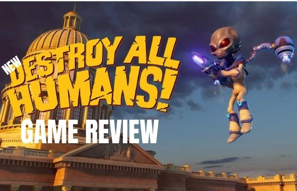 Destroy All Humans Remake Review