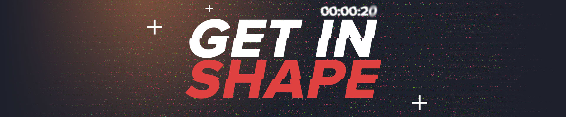 Get in Shape Takeover