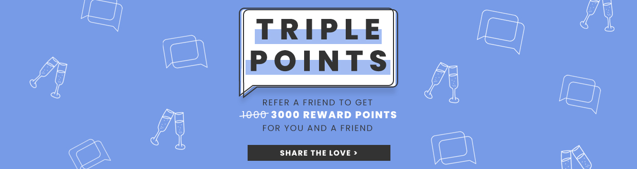 Triple Reward Points!
