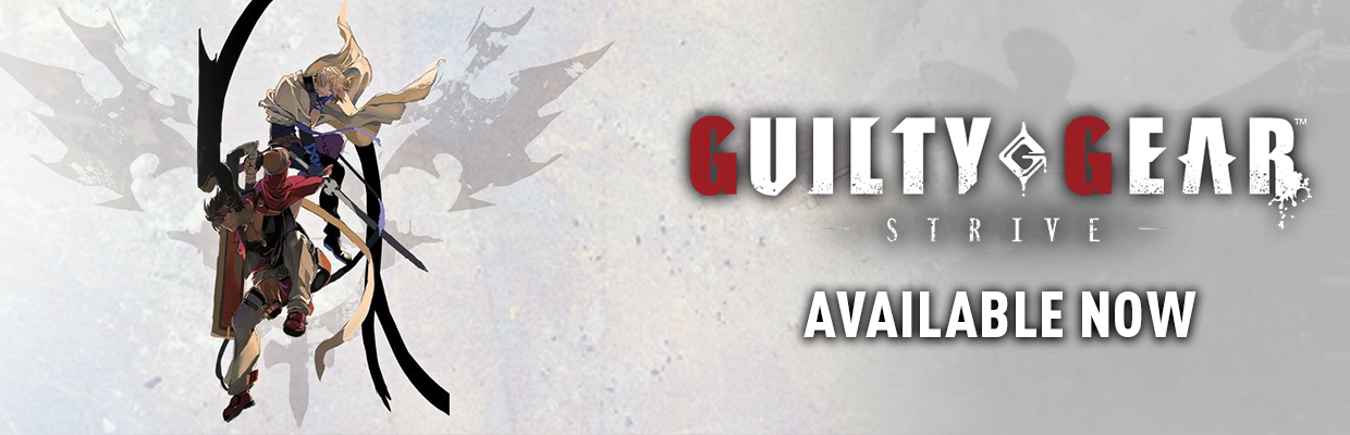 Guilty Gear Strive Available Now