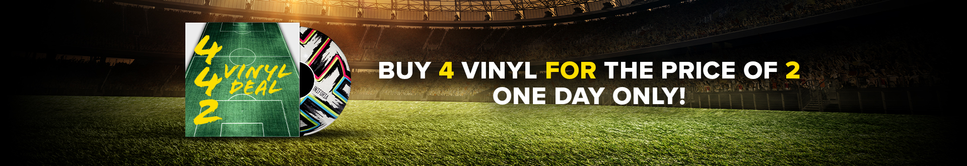 Buy 4 vinyl for the price of 2! Offer ends midnight 11th June